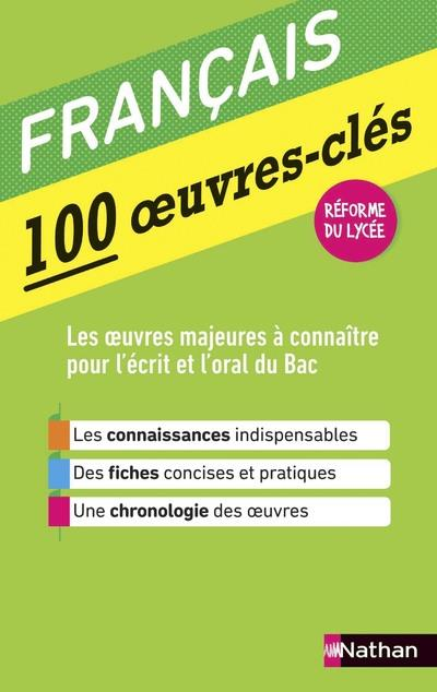 100 OEUVRES-CLES - FRANCAIS