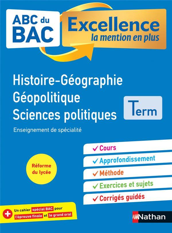ABC DU BAC EXCELLENCE T.55  -  HISTOIRE-GEOGRAPHIE  -  GEOPOLITIQUE, SCIENCES POLITIQUES  -  TERMINALE (EDITION 2020)  COLLECTIF CLE INTERNAT