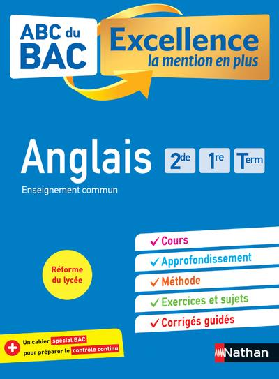 ABC DU BAC REUSSITE T.52  -  ANGLAIS  -  2DE, 1RE, TERMINALE (EDITION 2020)