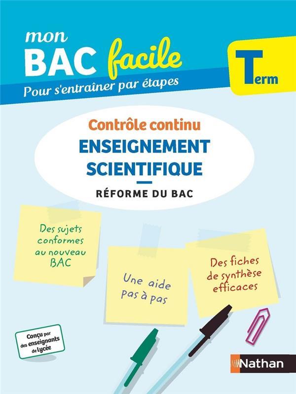 MON BAC FACILE  -  ENSEIGNEMENT SCIENTIFIQUE  -  TERMINALE (EDITION 2020)