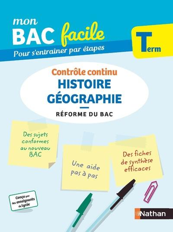 MON BAC FACILE  -  HISTOIRE GEOGRAPHIE  -  TERMINALE (EDITION 2020)