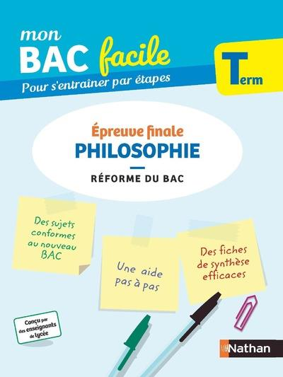 MON BAC FACILE  -  PHILOSOPHIE  -  TERMINALE (EDITION 2020) COLLECTIF CLE INTERNAT