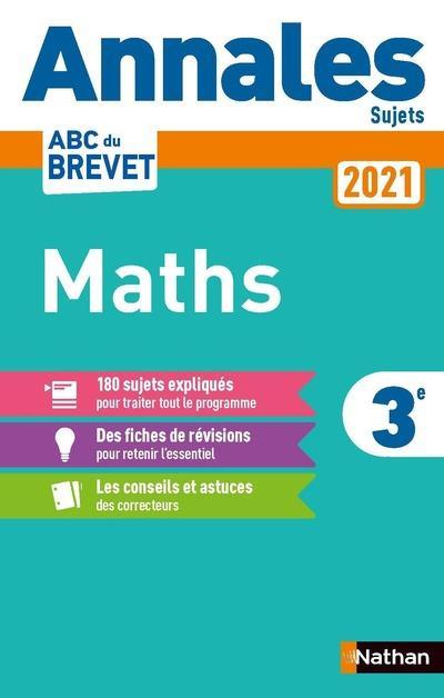 ANNALES ABC BREVET T.1  -  MATHEMATIQUES  -  SUJETS (EDITION 2021)