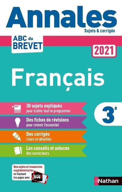 ANNALES ABC BTS  -  SUJETS et CORRIGES  -  FRANCAIS  -  3E (EDITION 2021)