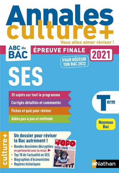 ANNALES ABC BAC  -  SUJETS et CORRIGES  -  SCIENCES ECONOMIQUES ET SOCIALES  -  TERMINALE  -  CULTURE + (EDITION 2020)