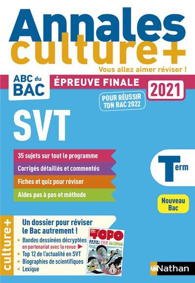ANNALES ABC BAC  -  SUJETS et CORRIGES  -  SCIENCE ET VIE DE LA TERRE  -  TERMINALE  -  CULTURE + (EDITION 2020)