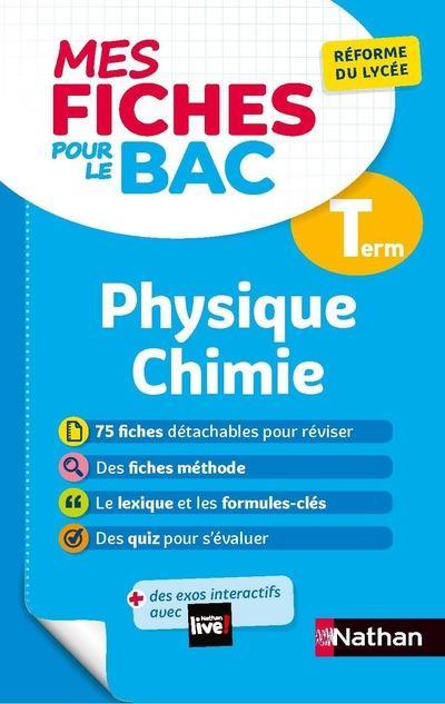 MES FICHES ABC DU BAC T.9  -  PHYSIQUE CHIMIE   -  TERMINALE (EDITION 2020)