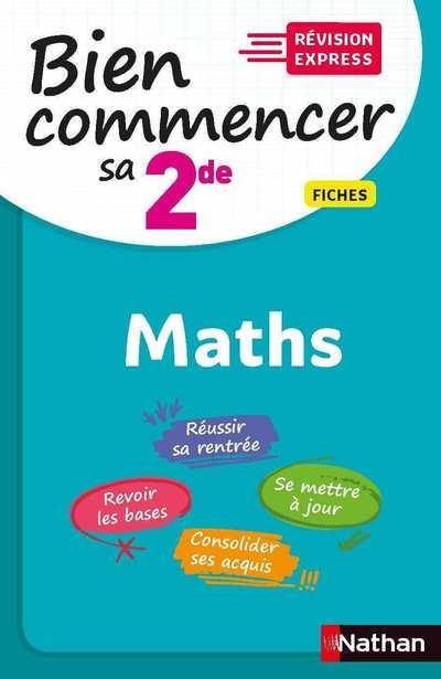 BIEN COMMENCER SA 2DE  -  MATHEMATIQUES (EDITION 2020)