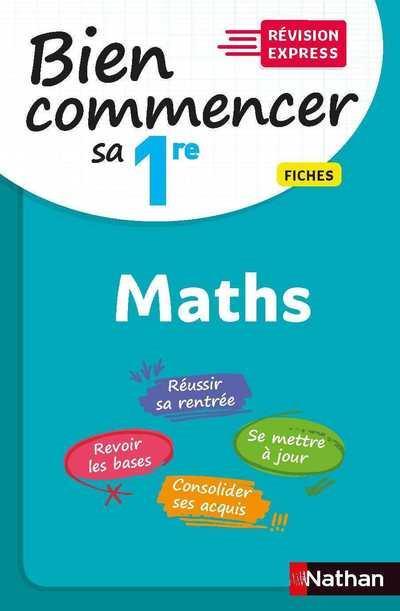 BIEN COMMENCER SA 1RE  -  MATHEMATIQUES (EDITION 2020)