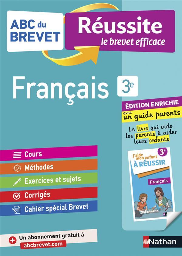 ABC DU BREVET REUSSITE  -  FRANCAIS  -  3E  -  REUSSITE FAMILLE (EDITION 2021) COLLECTIF CLE INTERNAT
