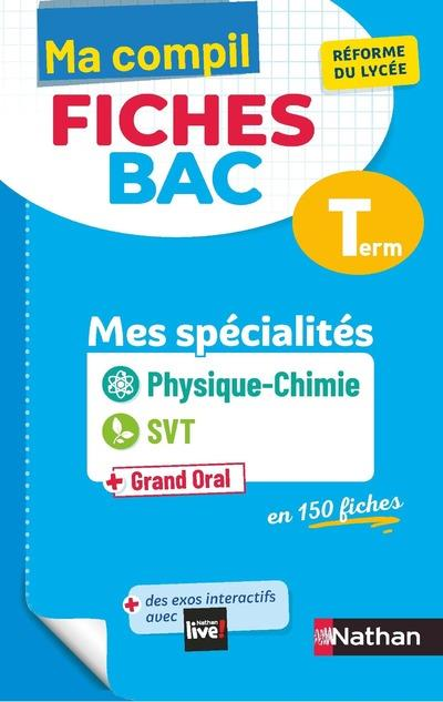 MA COMPIL + FICHES BAC     PHYSIQUE CHIMIE, SVT     TERMINALE (EDITION 2021)
