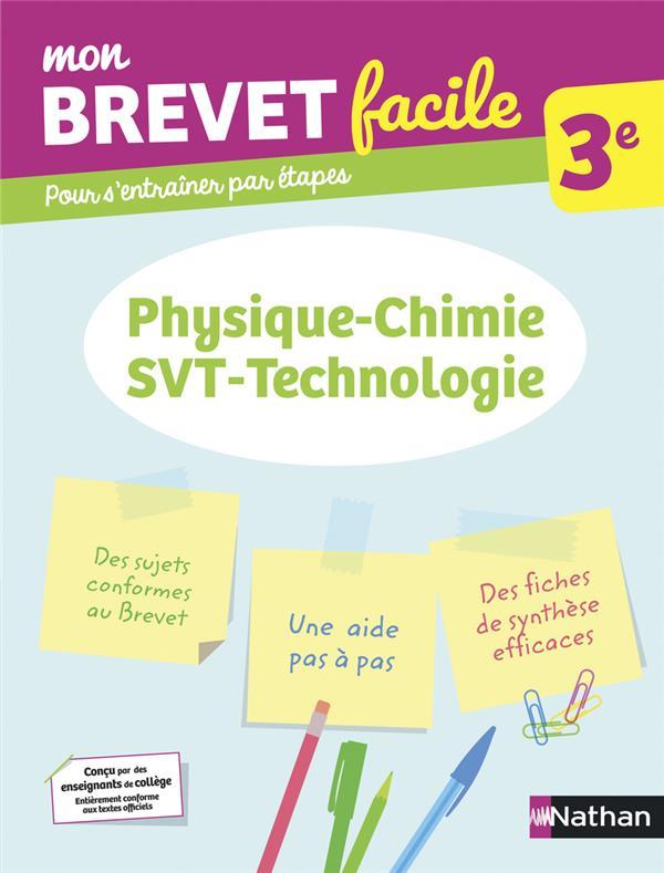 MON BREVET FACILE  -  PHYSIQUE-CHIMIE, SVT, TECHNOLOGIE  -  3E (EDITION 2021) COLLECTIF CLE INTERNAT