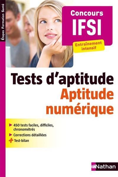 CONCOURS D'ENTREE EN IFSI  -  TESTS PSYCHOTECHNIQUE T.2  -  APTITUDE NUMERIQUE SIMONIN ELISABETH NATHAN