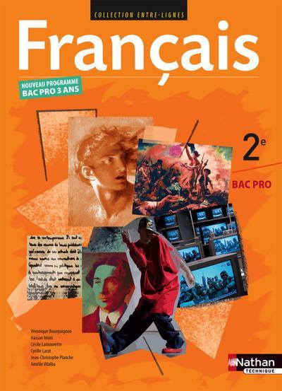 FRANCAIS 2E BAC PRO ENTRE-LIGNES LIVRE DE L-ELEVE