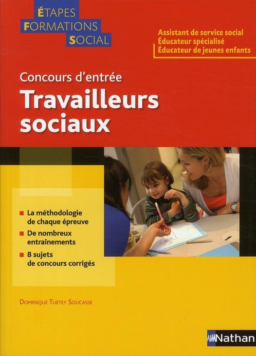 TRAVAILLEURS SOCIAUX (ETAPES TUETEY-SOUCASSE D. NATHAN