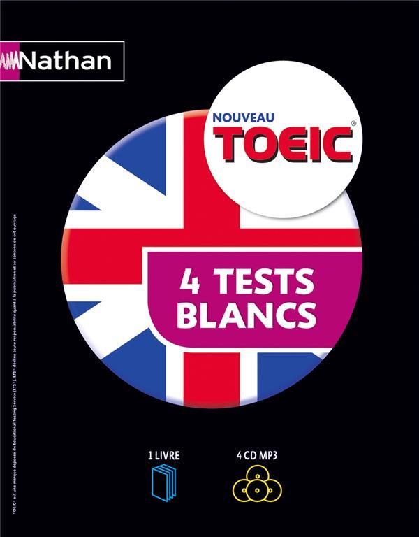 COFFRET TOEIC 4 TESTS BLANCS (1 LIVRE + 4 C D AUDIO) 2013