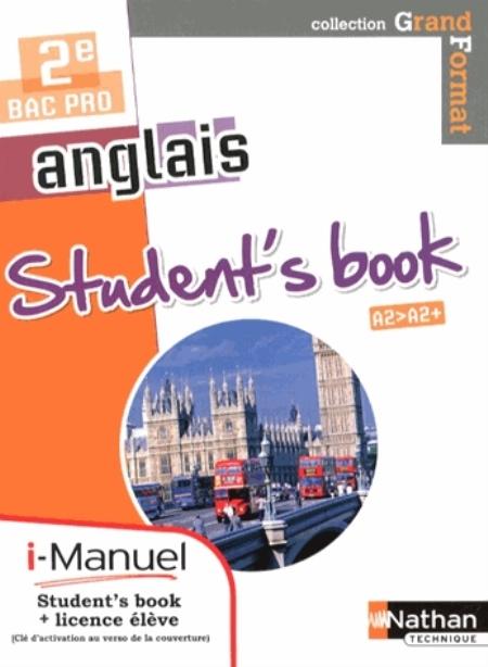 ANGLAIS - STUDENT'S BOOK 2NDE BAC PRO GRAND FORMAT I-MANUEL BI-MEDIA PERILLAT-MERCEROT NATHAN