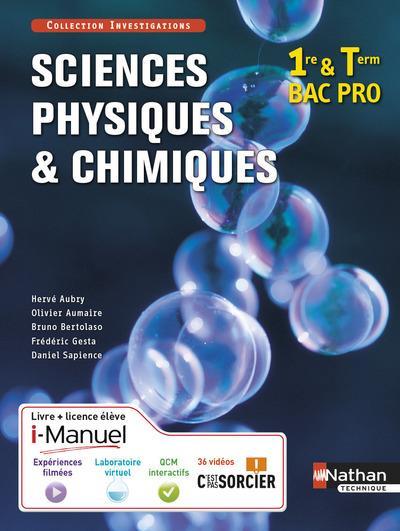 SCIENCES PHYSIQUES ET CHIMIQUES  -  1RE ET TERMINALE  -  BAC PRO  -  LIVRE + LICENCE ELEVE (EDITION 2015) AUBRY/AUMAIRE/GESTA Nathan technique
