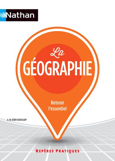 LA GEOGRAPHIE - NUMERO 41 REPERES PRATIQUES 2015