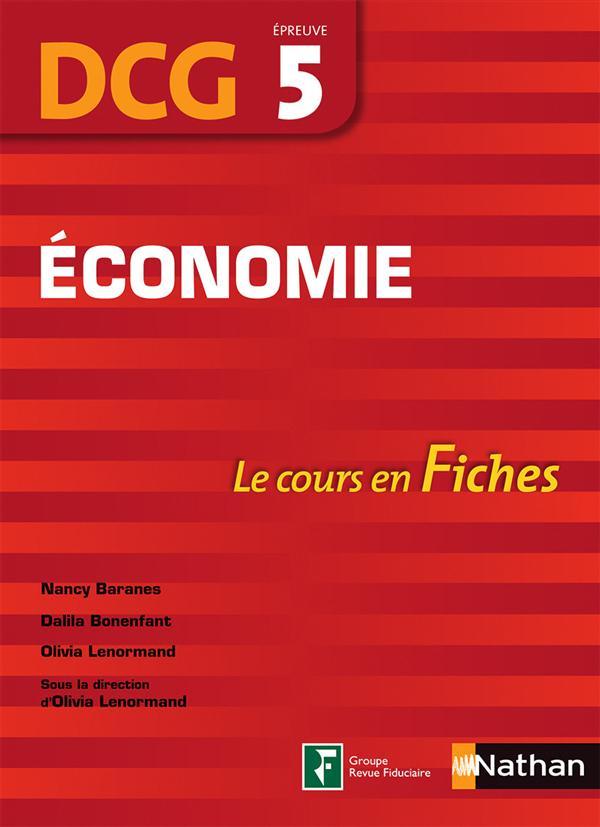 Bonenfant Dalila - ECONOMIE EPREUVE 5 DCG LE COURS EN FICHES 2016