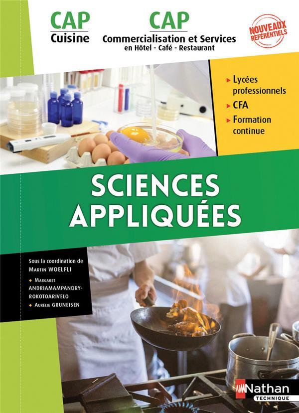 SCIENCES APPLIQUEES  -  CAP CUISINE, CAP COMMERCIALISATION ET SERVICES EN HCR  -  1RE ET 2E ANNEES  -  LIVRE DE L'ELEVE (EDITION 2017)