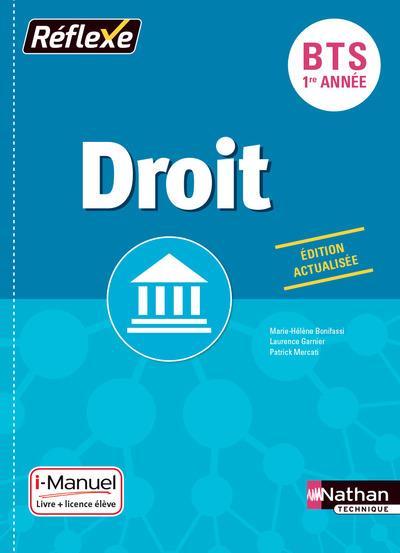 Mercati Patrick - DROIT BTS 1ERE ANNEE (POCHETTE REFLEXE) LIVRE + LILENCE ELEVE 2017