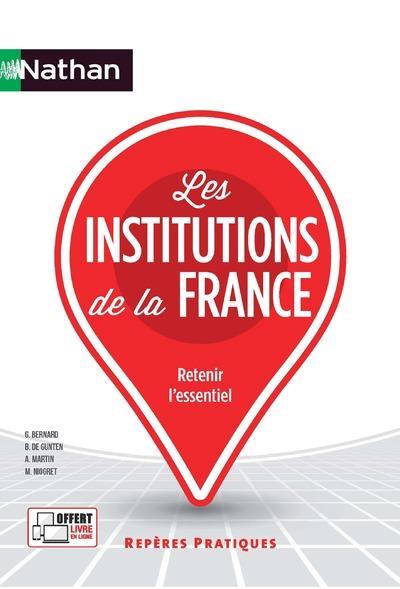 - LES INSTITUTIONS DE LA FRANCE