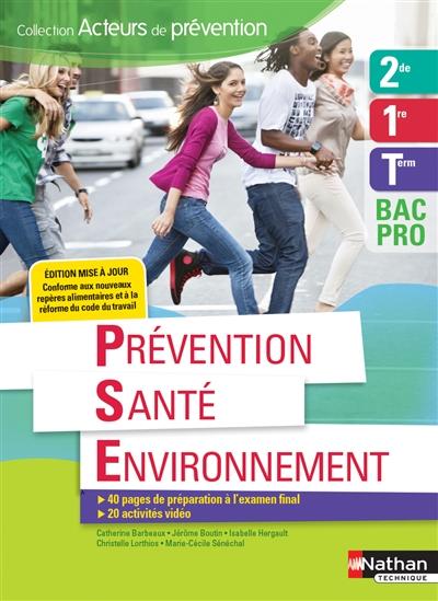 Prevention Sante Environnement - 2de1reterm Bac Pro (acteurs De Prevention) Eleve - 2018 BARBEAUX CATHERINE CLE INTERNAT