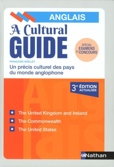 GRELLET, FRANCOISE - A CULTURAL GUIDE  -  UN PRECIS CULTUREL DES PAYS DU MONDE ANGLOPHONE (3E EDITION)