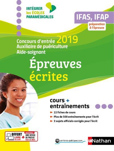 IFASIFAP CONCOURS D'ENTREE 2019-AUXILIAIRE PUERICULTURE AIDE-SOIGNANT EPREUVES ECRITES (IEM) 2019  CLE INTERNAT