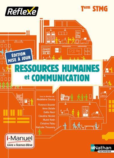 COLLECTIF - RESSOURCES HUMAINES ET COMMUNICATION TERM STMG (POCHETTE REFLEXE) - LIVRE + LICENCE ELEVE - 2019