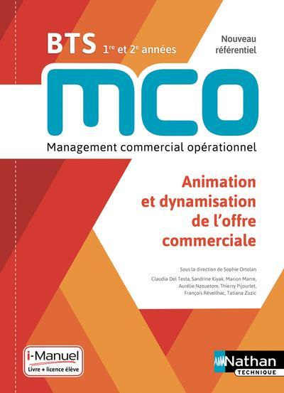 ANIMATION ET DYNAMISATION DE L'OFFRE COMMERCIALE  -  BTS  -  1RE ET 2E ANNEES (EDITION 2019)