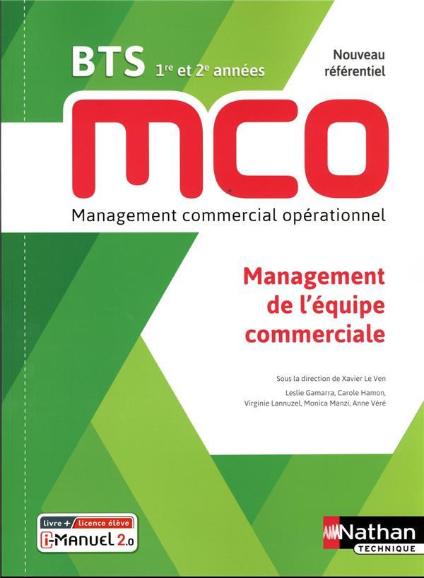 MANAGEMENT DE L'EQUIPE COMMERCIALE - BTS 1 ET 2 MCO - LIVRE + LICENCE ELEVE - 2019 COLLECTIF CLE INTERNAT