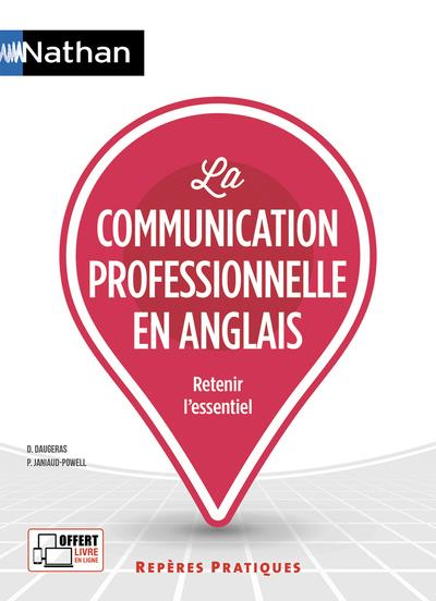 DAUGERAS, DOMINIQUE  - LA COMMUNICATION PROFESSIONNELLE EN ANGLAIS (EDITION 2019)