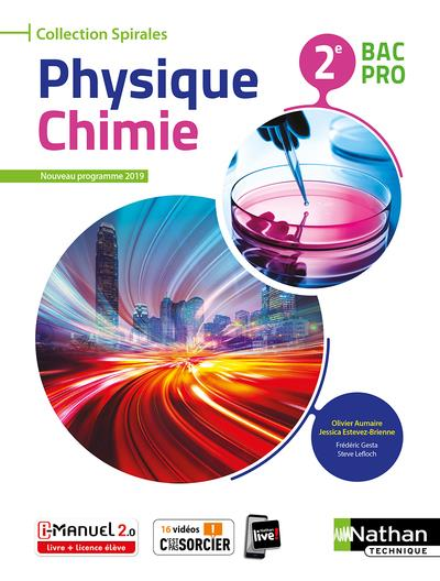 Physique-chimie 2eme Bac Pro (manuel) (spirales) Livre + Licence Eleve 2019