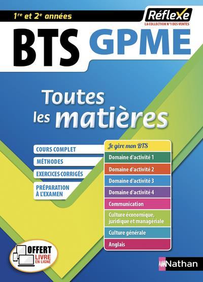 COLLECTIF - BTS GESTION DE LA PME - (TOUTES LES MATIERES - REFLEXE N 10) - 2019 - VOLUME 10