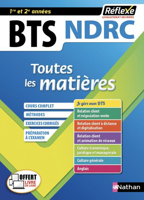 REFLEXE BTS  -  TOUTES LES MATIERES  -  NDRC  -  1RE ET 2E ANNEES (EDITION 2019) COLLECTIF CLE INTERNAT