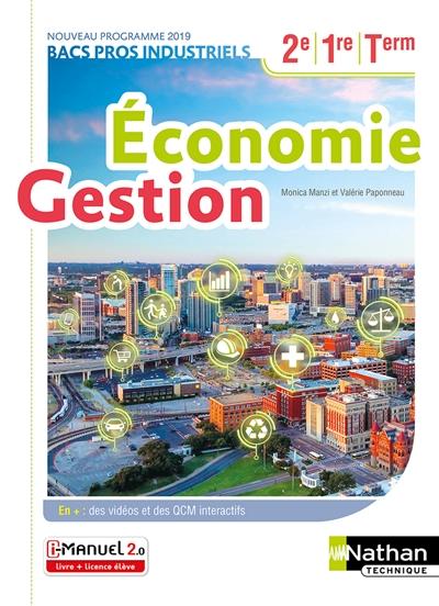 Economie Et Gestion - 2eme1ereterm Bacs Pros Industrielsassp - Livre + Licence Eleve - 2019