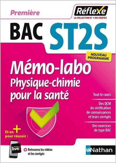 MEMO-LABO PHYSIQUE-CHIMIE POUR LA SANTE - 1 ERE ST2S (GUIDE REFLEXE NUMERO 34) - 2019