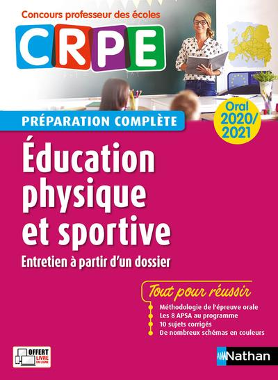 ANNALES CRPE  -  EDUCATION PHYSIQUE ET SPORTIVE  -  ORAL (EDITION 20202021)