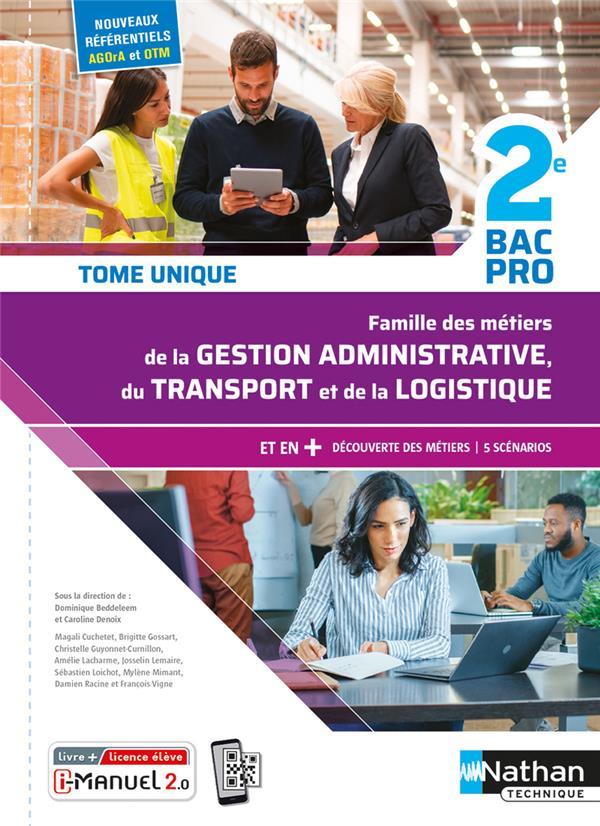 FAMILLE DES METIERS DE LA GESTION ADMINISTRATIVE DU TRANSPORT DE LA LOGISTIQUE  -  2E  -  BAC PRO (EDITION 2020) BEDDELEEM, DOMINIQUE CLE INTERNAT