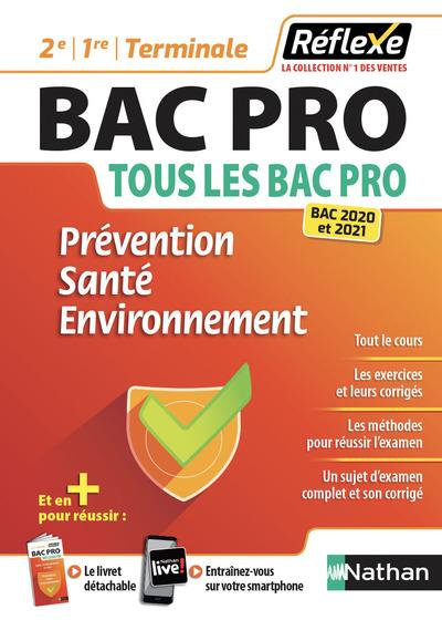 REFLEXE BAC PRO T.22  -  PREVENTION SANTE ENVIRONNEMENT  -  2E, 1RE, TERMINALE (EDITION 20202021)