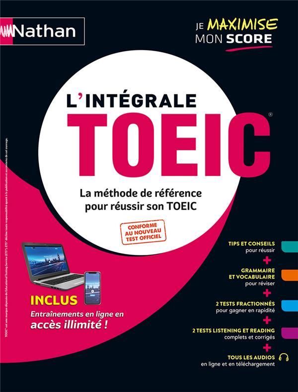 L'INTEGRALE TOEIC  -  LA METHODE DE REFERENCE POUR REUSSIR SON TOEIC (EDITION 2020) COLLECTIF CLE INTERNAT
