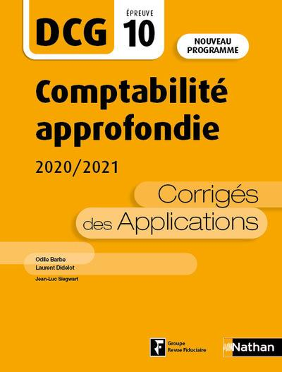DCG EPREUVE 10     COMPTABILITE APPROFONDIE     CORRIGES DES APPLICATIONS (EDITION 2020)