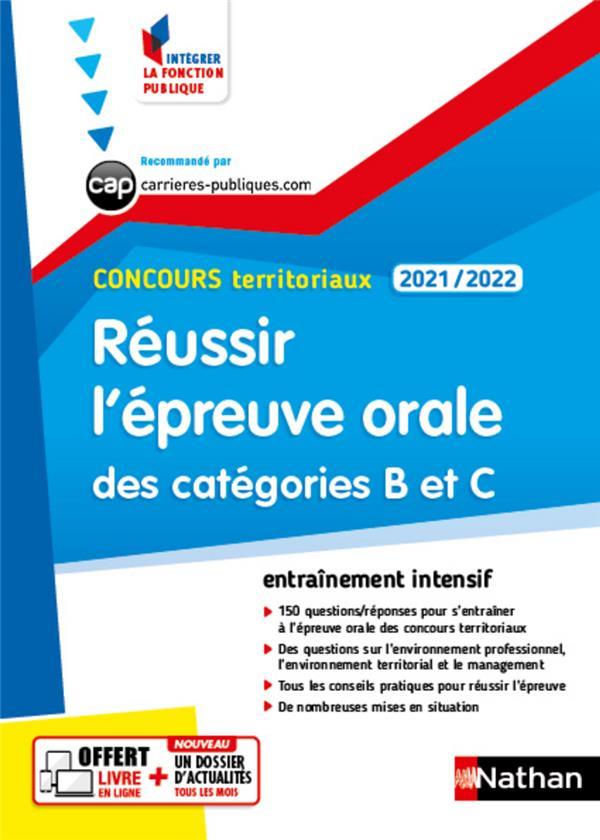 REUSSIR L'EPREUVE ORALE DES CATEGORIES B ET C (EDITION 20212022) COLLECTIF CLE INTERNAT
