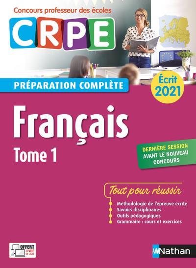 FRANCAIS T.1  -  PREPARATION COMPLETE  -  ECRIT (EDITION 2021) COLLECTIF CLE INTERNAT