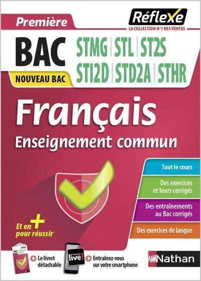 MEMOS REFLEXES T.63  -  FRANCAIS  -  PREMIERE  -  STMG, STL, ST2S, STI2D, STD2A (EDITION 2020)