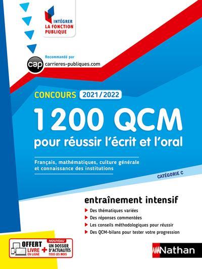 1 200 QCM POUR REUSSIR L'ECRIT ET L'ORAL (EDITION 20212022) COLLECTIF CLE INTERNAT