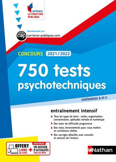 750 TESTS PSYCHOTECHNIQUES  -  CATEGORIES B ET C (EDITION 20212022)
