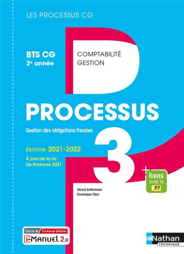 LES PROCESSUS 3  -  PROCESSUS 3 : BTS CG 2EME ANNEE (EDITION 2021)